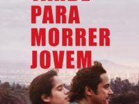 TARDE PARA MORRER JOVEM: Filme de Dominga Sotomayor, estreia nesta quinta, dia 27 de Fevereiro