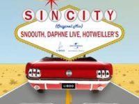 """Música: Ouça """"Sin City"""", nova faixa colaborativa de Snoouth, Daphne Live e Hotweiller'S."""