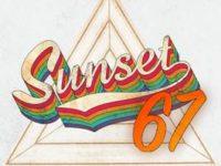 """Música: Atitude 67 convida o cantor Thiaguinho para a estreia de mais uma das faixas do Label """"Sunset 67"""""""