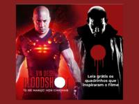 BLOODSHOT: Conheça a HQ que inspirou novo filme homônimo estrelado por Vin Diesel