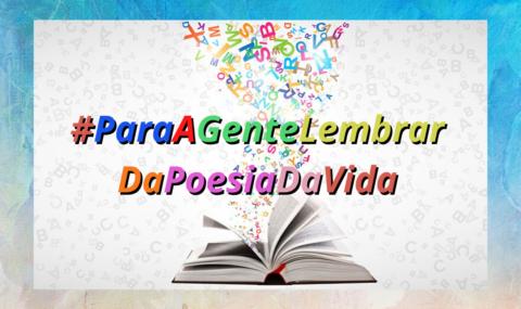 """""""PARA A GENTE LEMBRAR DA POESIA DA VIDA"""": ArteCult lança campanha poética na quarentena! PARTICIPE!"""