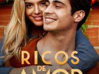 COM GIOVANNA LANCELLOTTI E DANILO MESQUITA, FILME RICOS DE AMOR GANHA TRAILER E PÔSTER OFICIAIS