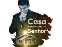"""Música: Padre Reginaldo Manzotti Lança O Ep """"Eu E Minha Casa Serviremos Ao Senhor"""", Com Música E Orações Pelo Fim Da Pandemia Do Corona Vírus No Mundo"""