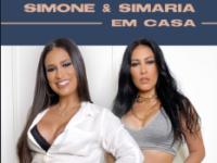 """Música: A dupla Simone & Simaria disponibiliza o álbum digital """"Simone & Simaria em Casa"""", com seus maiores sucessos."""
