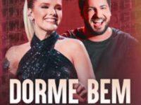 """Música: A Dupla Thaeme & Thiago Lança o Single e o Videoclipe de """"Dorme Bem"""""""