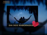 Dia dos Namorados: Para os casais apaixonados fizemos uma seleção de vídeos com poesias românticas que chegaram para nossa campanha #ParaAGenteLembraDaPoesiaDaVida