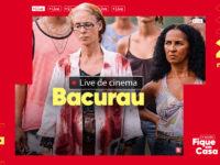 Com participação do elenco, Telecine exibe Bacurau no YouTube em celebração ao Dia do Cinema Brasileiro