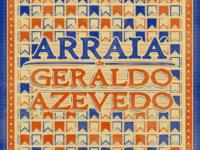 Música: Arraiá De Geraldo Azevedo