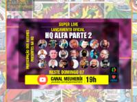 HQ ALFA PARTE 2: Lançamento on line de um dos quadrinhos brasileiros mais esperados do ano
