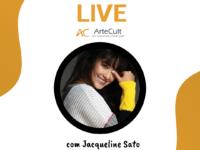 Live com Jacqueline Sato –  ArteCult apresenta live com a atriz nesta quinta, 25 de junho