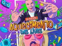 """Música: DJ Batata lança a música """"Aquecimento das Lives"""""""