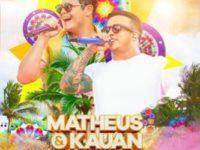 """Música: Os sertanejos Matheus & Kauan lançam os vídeos de """"Greve de sono"""" e """"Te assumi pro Brasil"""""""