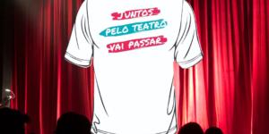 TODOS JUNTOS PELO TEATRO: Campanha em apoio à volta dos teatros e em benefício aos trabalhadores teatrais