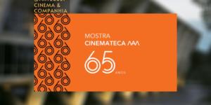 Cinemateca MAM – 65 anos: Lançada a primeira Mostra On-line