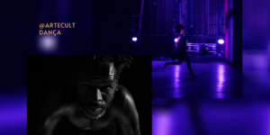 DANÇA #EMCASACOMSESC: SESC São Paulo anuncia atrações da Série Dança entre 7 a 9 de julho