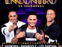 """Música: Léo Santana lança a segunda parte do DVD inédito """"Encontro de Fenômenos"""""""