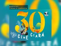 CINE CEARÁ: Festival anuncia novo formato e abre inscrições para a 30ª edição