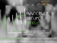 INNOCENCE PROJECT Brasil: Conheça a primeira organização no Brasil que luta contra as condenações de inocentes