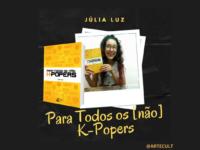Júlia Fernandes: No alto de sua adolescência, transformou em literatura seu amor pela cultura K-Pop