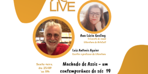 AC LIVE: Machado de Assis – Um contemporâneo do Século 19