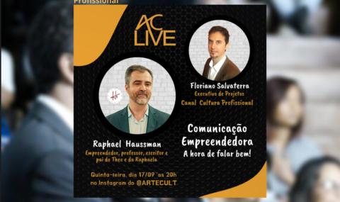 AC LIVE – Comunicação Empreendedora: A hora de falar bem!