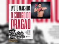O CÓDIGO DO DRAGÃO: Livro traz lições de um dos maiores campeões da UFC Lyoto Machida