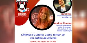 LIVE CINEMA & COMPANHIA: Nosso canal de cinema e séries recebe nesta quarta 19h a c'ritica de cinema e jornalista Andrea Cursino