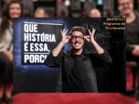 'Que História É Essa, Porchat?': Programa estreia na TV Globo. Veja a entrevista com Fabio Porchat
