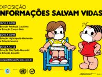 """""""Informações Salvam Vidas"""" : Exposição da Turma da Mônica mostra a importância de disseminar orientações educativas e precisas sobre os cuidados contra a Covid-19"""