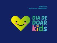 DIA DE DOAR KIDS: Edição 2020 acontece dia 1/12 com 3 Lives comemorativas