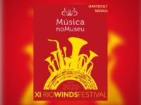 Música no Museu apresentaXI RioWindsFestival – Virtual: Projeto Música no Museu apresenta o maior Festival de Sopros do mundo