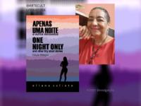 APENAS UMA NOITE: A escritora Eliana Calixto faz novo lançamento, seu primeiro livro de contos