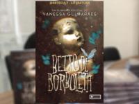 BEIJO DE BORBOLETA: Escritora carioca lança 1° livro e é finalista de uma premiação literária