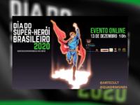 DIA DO SUPER HERÓI BRASILEIRO: Vamos fazer história? Conheçam os heróis por trás dos nossos super-heróis brasileiros