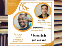"""AC LIVE – REGINALDO LEITE : Vamos conversar com o autor de """"A insanidade que nos une"""""""