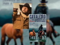 Cavaleiro das Américas rumo ao Fim do Mundo: Brasileiro que cruzou América a cavalo lança segundo livro de sua jornada