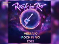 ROCK IN RIO: A organização do festival emitiu nota confirmando as datas deste ano