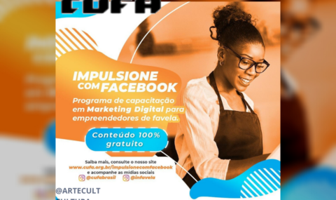 IMPULSIONE COM FACEBOOK: Com a grande procura, CUFA e Facebook estendem o seu programa de capacitação