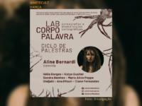 LAB CORPO PALAVRA: Pesquisadores, artistas e professores participam do ciclo virtual de palestras gratuitas até 3 de março