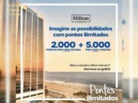 Hilton Honors: Rede Hilton lança promoção do programa de pontos em hotéis no Brasil