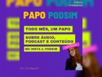 PAPO PODSIM: Produtora carioca anuncia lives mensais sobre áudio com mulheres empreendedoras