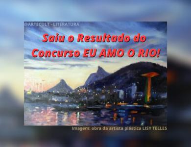 """Concurso """"EU AMO O RIO!"""" : Hoje, no aniversário da Cidade Maravilhosa, anunciamos os vencedores do concurso!"""