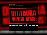 Para nunca esquecer : Núcleo de Direitos Humanos do Departamento de Direito da PUC convida a todos para assistir filmes que mostram o perigo da Ditadura