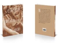 O secreto silêncio do amor: Livro mostra que o amor supera tempos sombrios