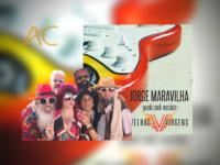 """""""JORGE MARAVILHA"""": VELHAS VIRGENS lança versão punk rock da canção de Chico Buarque"""