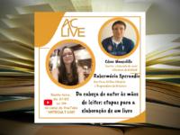 AC LIVE : RUBERMÁRIA SPERANDIO – As Etapas para elaboração de um livro