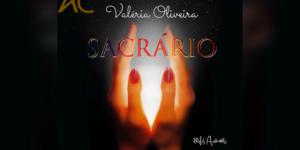 SACRÁRIO: Valéria Oliveira lança novo álbum – Um Poema ao Feminino Solar