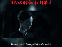 Invocação do Mal 3: Terror raiz leva público de volta para os cinemas do Brasil