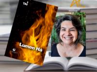 LUMEN HÁ : Fogueira poética ressignifica essência da vida