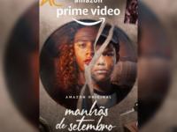 MANHÃS DE SETEMBRO: Confira essa e outras séries sobre afeto e família no AMAZON PRIME VIDEO